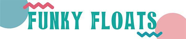 Funky Floats